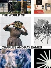 World of Charles and Ray Eames - Ince, Catherine