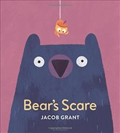 Bears Scare - Grant, Jacob
