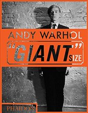 Andy Warhol Giant Size : Mini Format - Hickey, Dave