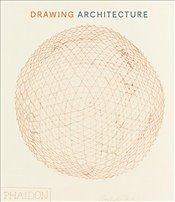 Drawing Architecture - Thomas, Helen