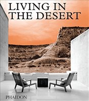 Living in the Desert -