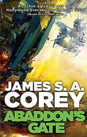 Abaddons Gate : Expanse Series, Book 3 - Corey, James S. A.
