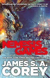 Nemesis Games : Expanse Series, Book 5 - Corey, James S. A.