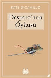 Despero'nun Öyküsü - Dicamillo, Kate