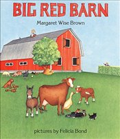 Big Red Barn - Brown, Margaret Wise