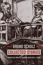Collected Stories - Schulz, Bruno