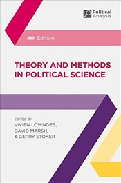 Theory and Methods in Political Science - Lowndes, Vivien
