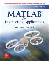 MATLAB for Engineering Applications 4e ISE - Palm, William J.