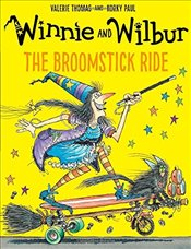 Winnie and Wilbur: The Broomstick Ride - Thomas, Valerie