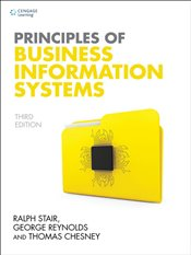 Principles of Business Information Systems 3e - Stair, Ralph M.