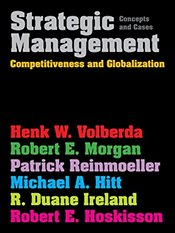 Strategic Management : Competitiveness and Globalization : Concepts and Cases - Hitt, Michael