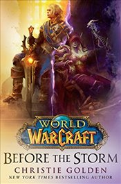 World of Warcraft : Before the Storm - Golden, Christie