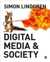 Digital Media and Society - Lindgren, Simon