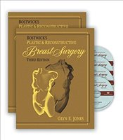 Bostwicks Plastic and Reconstructive Breast Surgery 2 Volume Set - Jones, Glyn E.