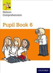 Nelson Comprehension : Year 6/Primary 7 : Pupil Book 6 (Pack of 15) - Wren, Wendy