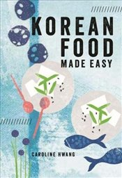 Korean Food Made Easy -