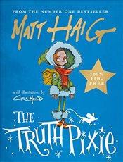 Truth Pixie - Haig, Matt