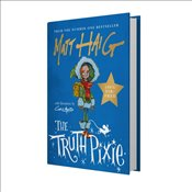 Truth Pixie : Signed - Haig, Matt
