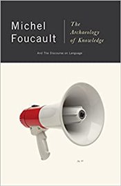 Archaeology of Knowledge: And the Discourse on Language - Foucault, Michel