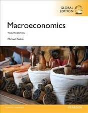 Macroeconomics 12e PGE : with MyEconLab - Parkin, Michael