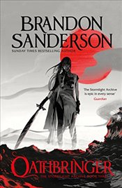 Oathbringer : The Stormlight Archive, Book 3 - Sanderson, Brandon