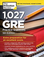 1,027 GRE Practice Questions 5e : GRE Prep for an Excellent Score  - Review, Princeton