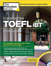 Cracking the TOEFL iBT with Audio CD, 2019 Edition   -