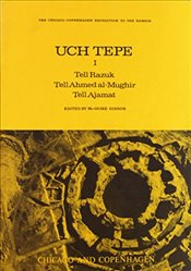 Uch Tepe I: Tell Razuk, Tell Ahmed Al-Mughir, Tell Ajamat: 1 (The Oriental Institute of the Universi - Gibson, McGuire