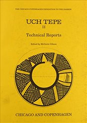Uch Tepe II: Technical Reports (Chicago-copenhagen Expedition to the Hamrin) - Gibson, McGuire