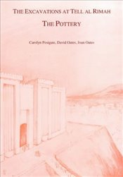 Excavations at Tell Al Rimah: The Pottery (Iraq Archaeological Reports) - Oates, Joan