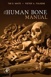 Human Bone Manual - Folkens, Pieter A.