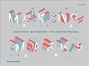 Making Marks : Architects Sketchbooks : The Creative Process - Jones, Will
