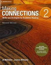 Making Connections Level 2 2e : Students Book with Integrated Digital Learning: Skills and Strategi - Williams, Jessica