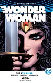 Wonder Woman Cilt 1 : Yalanlar (Rebirth) - Rucka, Greg
