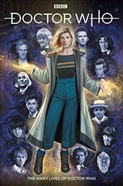Doctor Who: The Thirteenth Doctor Volume 0 - The Many Lives of Doctor Who (Dr Who) - Dinnick, Richard