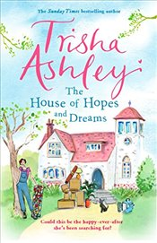 House of Hopes and Dreams - Ashley, Trisha
