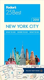 Fodors New York City 25 Best (Full-color Travel Guide) - Guides, Fodors Travel
