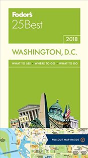 Fodors 25 Best 2018 Washington, D.c. - Guides, Fodors Travel