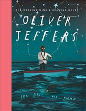 Oliver Jeffers : The Working Mind & Drawing Hand - Jeffers, Oliver