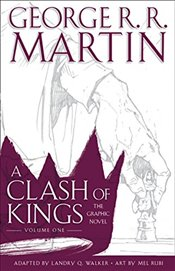 Clash of Kings : Graphic Novel, Volume One - Martin, George R. R.