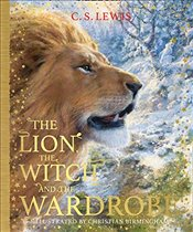 Lion, the Witch and the Wardrobe : The Chronicles of Narnia : Book 2 - Lewis, C. S.