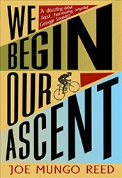 We Begin Our Ascent - Reed, Joe Mungo
