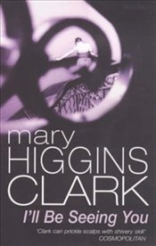 Ill Be Seeing You - Clark, Mary Higgins