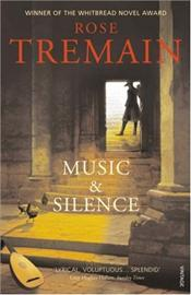 Music and Silence - Tremain, Rose