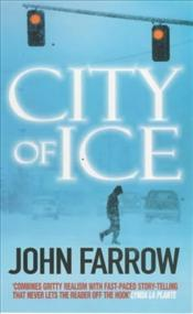 City of Ice - FARROW, JOHN