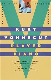 Player Piano - Vonnegut, Kurt