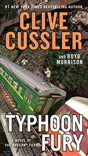 Typhoon Fury (Oregon Files) - Cussler, Clive