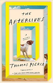 Afterlives - Pierce, Thomas
