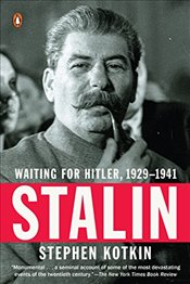 Stalin : Waiting for Hitler, 1929-1941 - Kotkin, Stephen