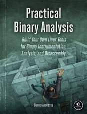 Practical Binary Analysis - Andriesse, Dennis